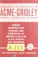 Acme Gridley R RA & RB, 4 6 8 Spindle Bar Machine, Operation & Tooling Manual