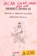 Acra China MMD-45, Milling & Drilling Machine, Operation Manual