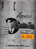 American Tool, Pacemaker Lathes, Style B, C D E F, Parts Lists & Drawings Manual