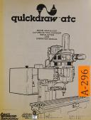Avanti Quickdraw ATC, 6300 & 6301, Tool Changer, Operations Manual Year (1982)