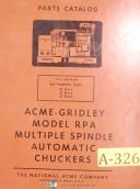 Acme Gridley Model RPA, Multiple Spindle Auto Chuckers, Parts Manual Year (1953)