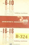 Barber Colman 6-10, 6-16, 6-20, Gear Hobbing Machine Operations Manual Year 1963