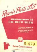 Barber Colman 6-10, Hobbing Machine, 4372 & Up, Repair Parts Manual Year (1964)