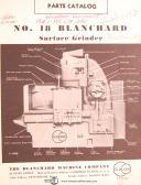 Blanchard No. 18, Surface Grinder, Parts List Manual Year (1953)