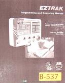 Bridgeport EZTRAK, 6.00/5.78, Milling Machine, Programming Operation Manual 2001