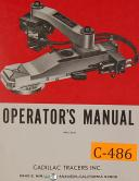 Cadillac Tracers, Attachments, Operations Maintenance and Parts LIst Manual