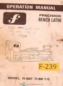 F FI-560T and FI-900 T/G, Bench Lathe, Operations and Parts Manual