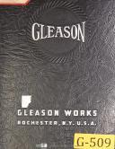 Gleason 3 Inch, Straight Bevel Gear Generator, Operations Manual Year (1939)