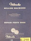 Kearney & Trecker Model B, BAR10, Jog Boring, Repair Parts Manual 1967