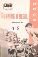 leblond regal lathe operation parts list manual leblond 13 15 17 19 regal lathe operation parts list manual year 1956 58 00 machinery manuals parts lists maintenance manual service