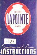 Lapointe Type L, HP, Plain Univ. Horz. Hydraulic Ram Broaching Operations Manual