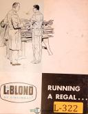 LeBlond Running A Regal, Lathe, Operations and Parts Manual 1951