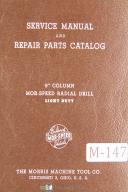 "Morris 9"" Column Mor-Speed Radial Drill Service & Parts List Manual"