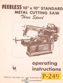 "Peerless 10"" x 10"", Horizontal Metal Saw, Operations and Parts Manual"
