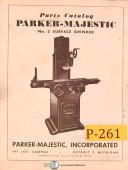 Parker Majestic No. 2, Surface Grinder, Parts List Manual