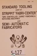 Strippit Houdaille Fabri-Center Tooling Install, Information Maintenance Manual
