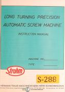 Strohm Long Turning Atuomatic Screw Mahcine, Operations and Parts Manual
