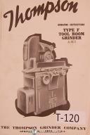 Thompson Type F, Tool Room Grinder A-401, Operations & Parts List Manual