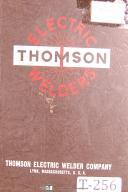 Thomson 244 Series, Seam Shell Welder, Parts Lists - Schematics - Wiring Manual