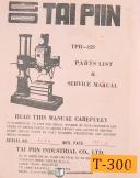 Tai PIIN TPR 820, Radial Drilling Machine, Service and Parts Manual 1981