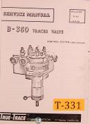 True Trace B-360 Tracer Valve, Control System Service Manual 1966
