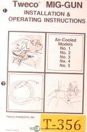 Tweco Mig Gun No. 1, 2 3 4 & 5, Installation and Operations Manual 1980