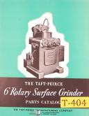 "Taft Peirce 6"", Rotary Surface Grinder Parts Manual 1944"