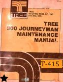 Tree 300 Journeyman, Maintenance and Electrical Schematics Manual 1980