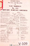 Van Norman No. 444, Rotarty surface Grinder, Instruct for Care & Ops Manual 1943