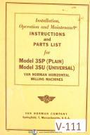 Van Norman Model 3SP & 3SU, Milling Machines, Operations & Parts Manual 1942