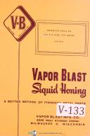 Vapor Blast Type B-20, Model 3030, Siquid Honing , Instructions Manual 1958