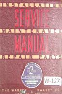 Warner & Swasey No. 2 Ram Type turret Lathe, M-1330 Lot 99, Service Parts Manual