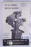 Burke No. 4 Milling Machine Parts and Mill Operation Manual
