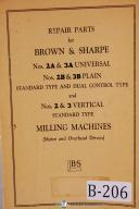 Brown & Sharpe No. 2A, 2B, 3A, 3B, Milling Machine Parts Manual