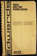 Edwards 600 Truecut Shear Service Manual