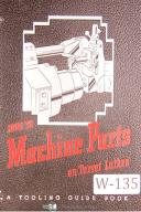 "Warner & Swasey ""How to Machine Parts on Turret Lathes"" Manual"