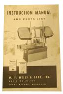 W.F. Wells Bandsaw Mdl. W & F Instruction Parts Manual